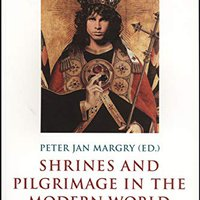 2008_Shrines and Pilgrimage in the Modern World New Itineraries into the Sacred.jpg